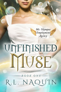 Unfinished Muse by R.L. Naquin